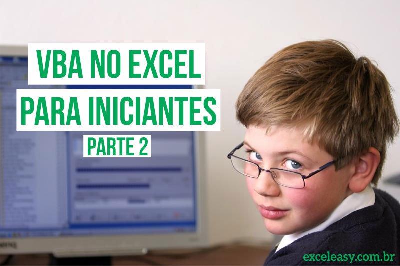 VBA no Excel para Iniciantes: Parte 4