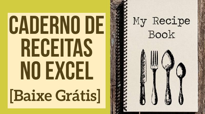 Caderno de Receitas Digital no Excel