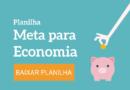 Planilha Meta para Economia