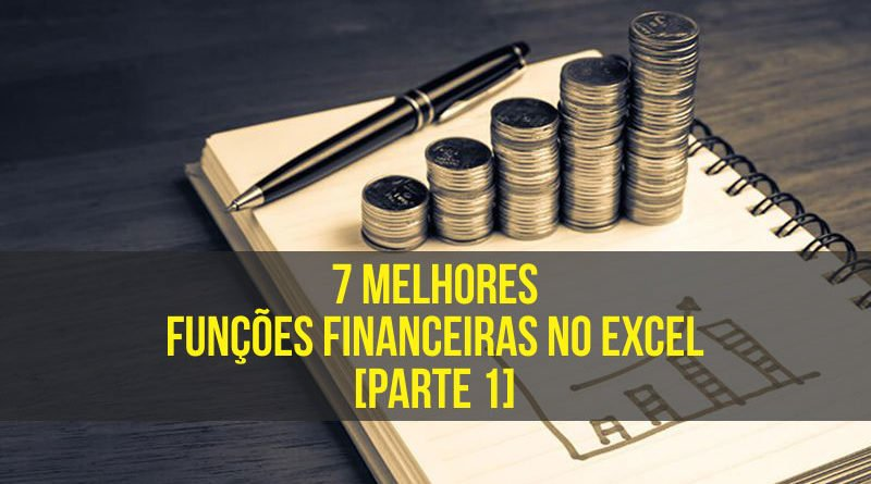 Melhores funções financeiras no Excel