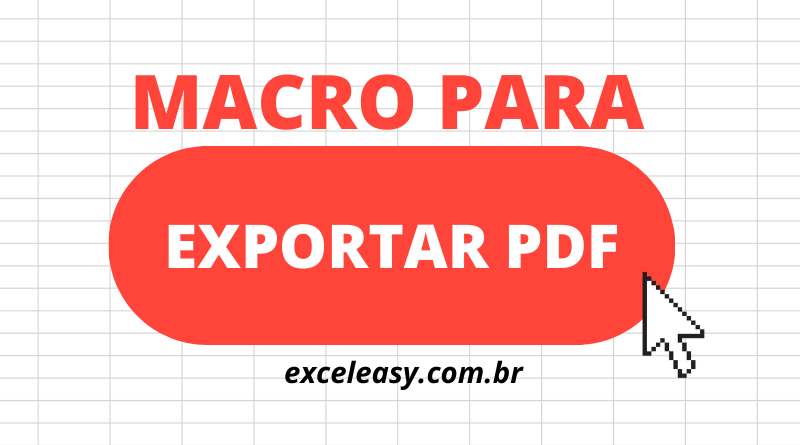 Como fazer uma Macro para exportar PDF