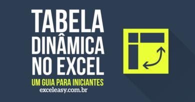 Como criar Tabela dinâmica no Excel