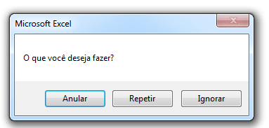 Caixa de mensagem no Excel com botões Anular, Repetir e Ignorar