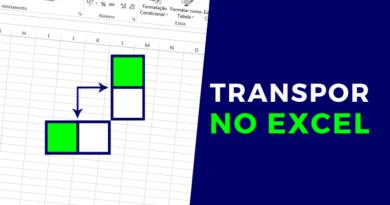 Como TRANSPOR dados no Excel