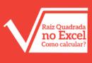 Raiz Quadrada no Excel: Como calcular?