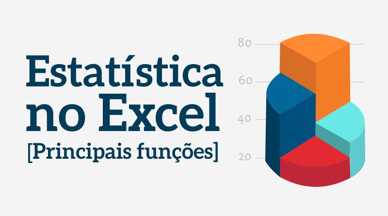 Funções de Estatística no Excel
