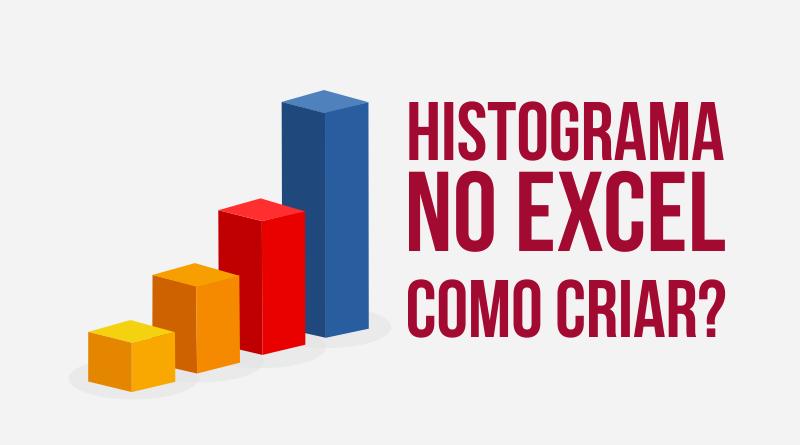 Como criar um Histograma no Excel