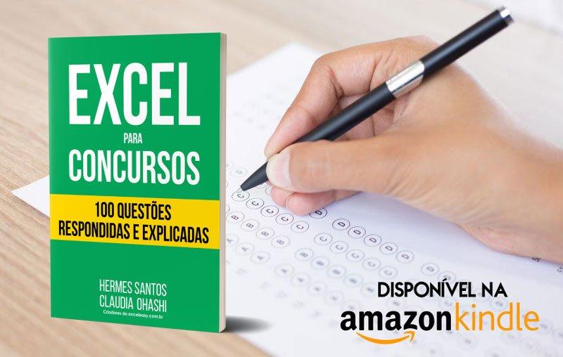 Excel para Concursos - 100 Questões Respondidas e Explicadas