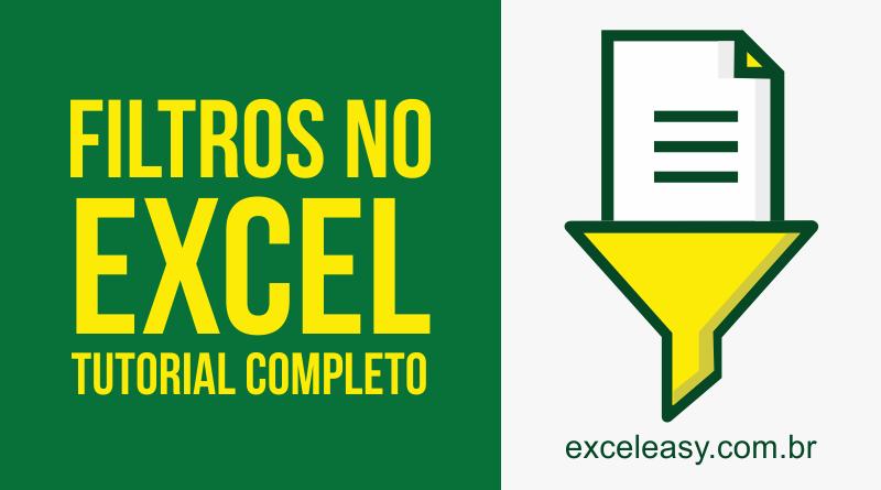 Filtros no Excel - Tutorial Completo