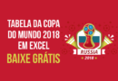 Download Planilha da Copa do Mundo 2018
