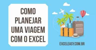 Aprenda como planejar uma viagem com o Excel