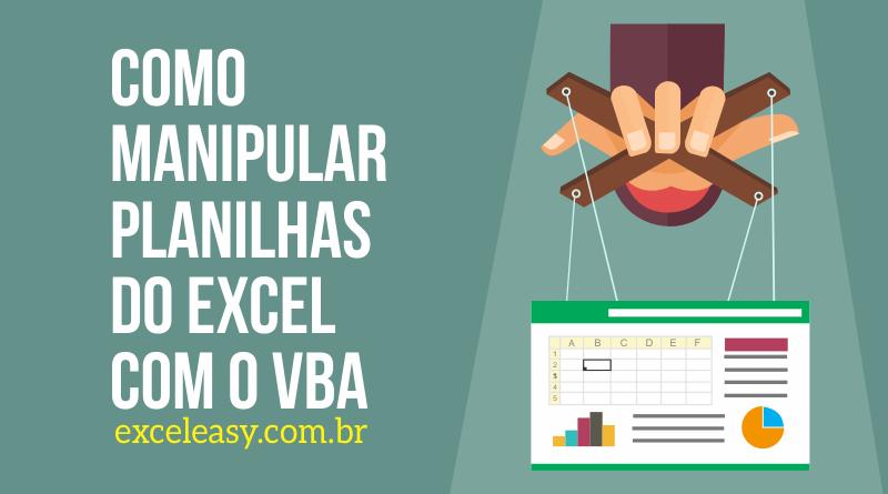 Como Manipular Planilhas no Excel usando o VBA