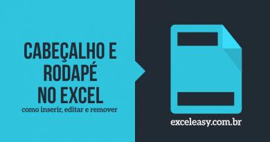 Saiba Como criar cabeçalho e rodapé no Excel