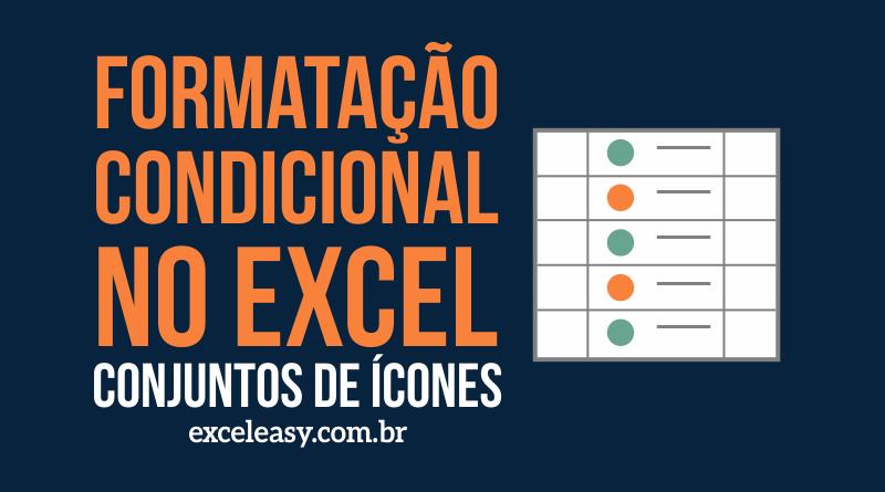 Como usar Conjuntos de ícones - formatação condicional