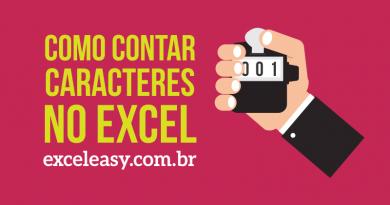 Como contar caracteres no Excel