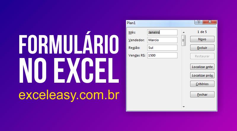 Passo a passo para criar Formulário no Excel