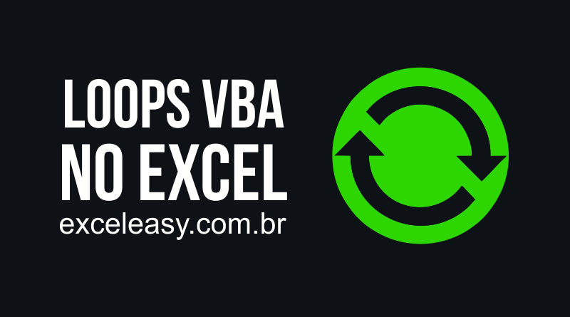 Como usar loops VBA no Excel