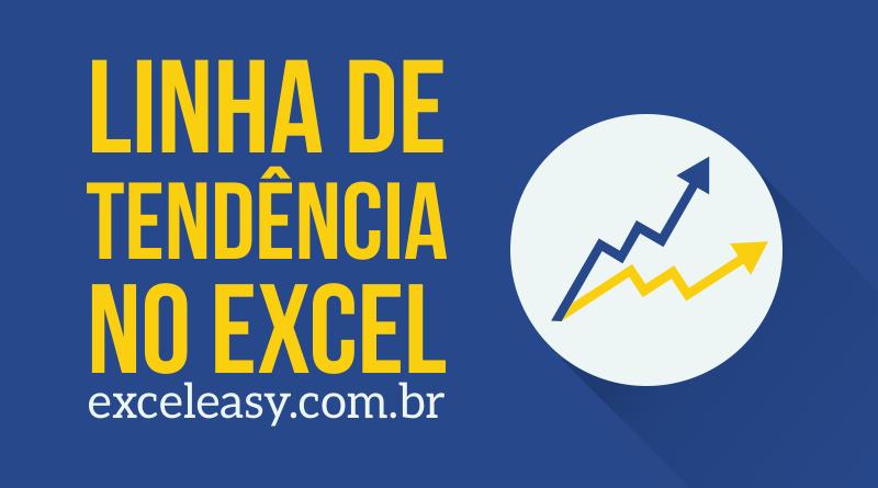 Como adicionar Linha de tendência no Excel