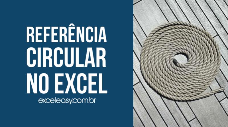 O que é Referência circular no Excel