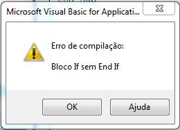 Bloco if sem End If VBA erro de compilação