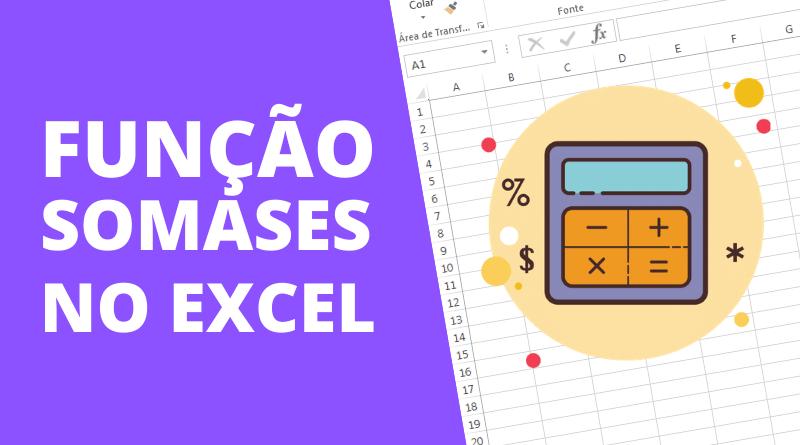 Função SOMASES no Excel - como usar