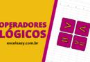 Como usar Operadores Lógicos no Excel