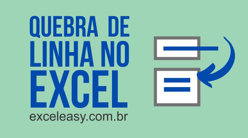 Inserir Quebra de linha no Excel