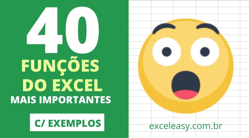 Funções do Excel - Conheça as 40 Fórmulas Mais Importantes