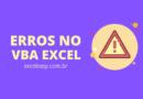 como tratar erros no VBA Excel