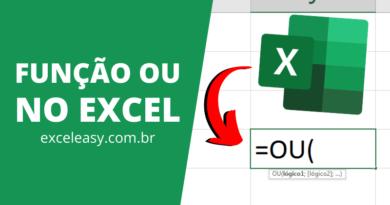 Como usar a Função OU no Excel