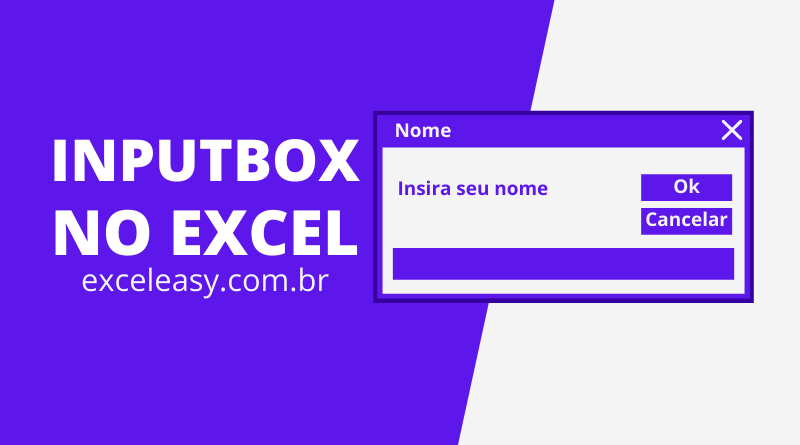 Como criar Inputbox no Excel passo a passo