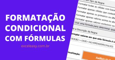 Como Usar a Formatação Condicional com Fórmula
